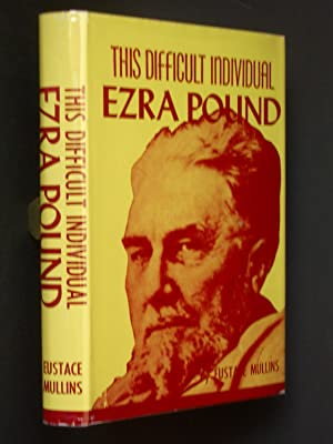 This Difficult Individual, Ezra Pound
