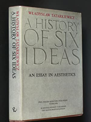 A History of Six Ideas: An Essay in Aesthetics