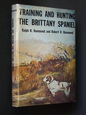 Training and Hunting the Brittany Spaniel