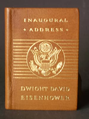 The Inaugural Address of Dwight D. Eisenhower President of the United States