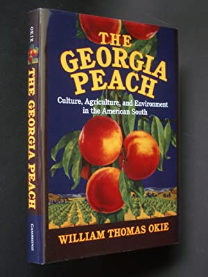 The Georgia Peach: Culture, Agriculture, and Environment in the American South