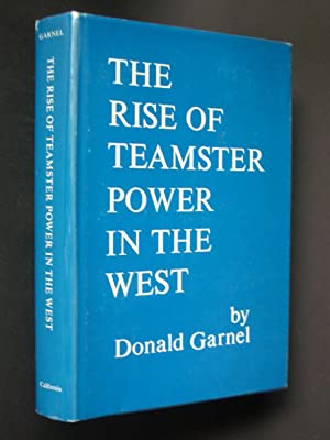 The Rise of Teamster Power in the West