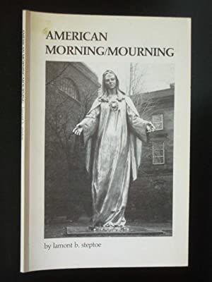 American Morning/Mourning