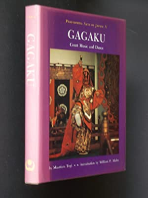 Gagaku: Court Music and Dance: Togi Masataro; translated