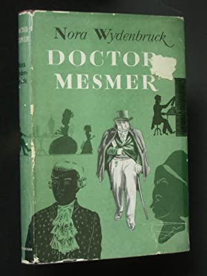 Doctor Mesmer: An Historical Study