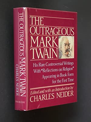 The Outrageous Mark Twain: Some Lesser-known But: Twain, Mark; edited