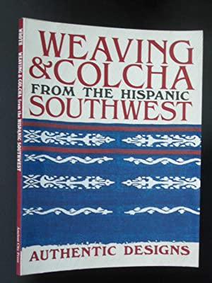 Weaving and Colcha from the Hispanic Southwest