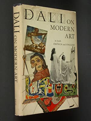 Dali on Modern Art: The Cuckolds of Antiquated Modern Art [Les Cocus du Vieil Art Moderne]