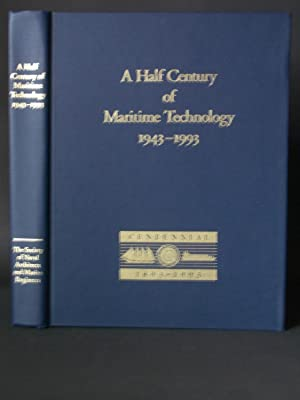 A Half Century of Maritime Technology 1943-1993