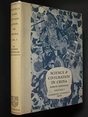 Science & Civilization in China: Volume 1 Introductory Orientations