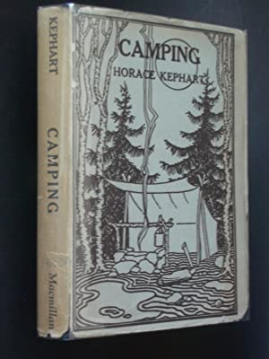 Camping: A Handbook for Vacation Campers and for Travelers in the Wilderness