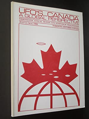 1982 MUFON UFO Symposium Proceedings: UFOs -- Canada: A Global Perspective - Toronto
