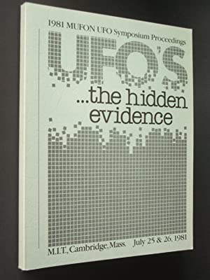 1981 MUFON UFO Symposium Proceedings: UFOs: The Hidden Evidence - MIT, Cambridge, MA