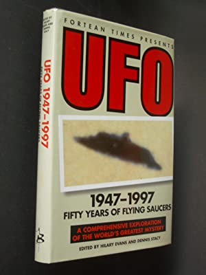 UFOs 1947-1997 From Arnold to the Abductees: Fifty Years of Flying Saucers