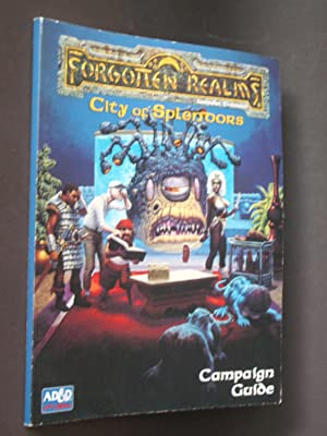 Forgotten Realms: Campaign Guide to the City: Book 1 of the City of Splendors