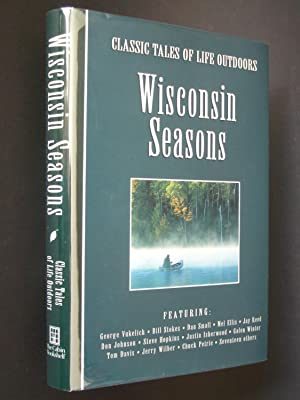 Classic Tales of Life Outdoors: Wisconsin Seasons