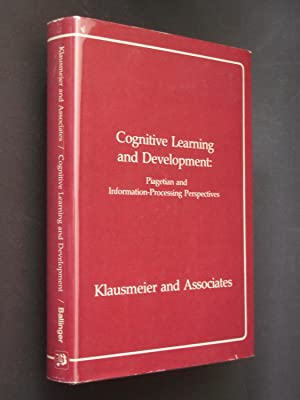 Cognitive Learning and Development: Information-Processing and Piagetian Perspectives