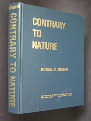 Contrary to Nature: Being an illustrated commentary on some persons and events of historical impo...