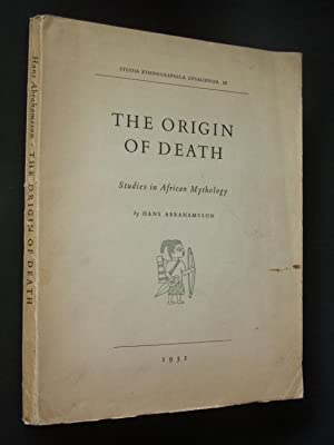 The Origin of Death: Studies in African Mythology