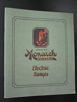 Monarch Malleable Electric Cooking Devices Catalog No. 28-A [Electric Ranges]