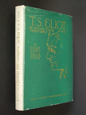 T. S. Eliot: Aesthetics and History