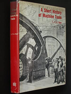 A Short History of Machine Tools