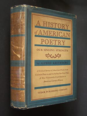 A History of American Poetry: Our Singing Strength