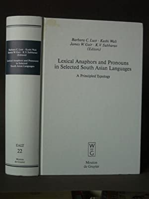 Lexical Anaphors and Pronouns in Selected South Asian Languages: A Principled Typology