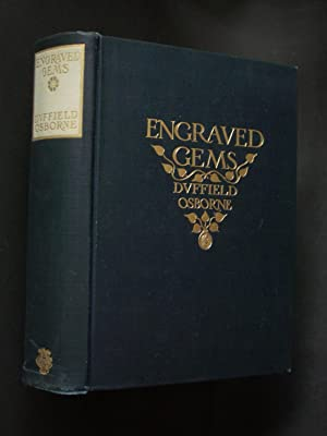 Engraved Gems: Signets, Talismans and Ornamental Intaglios, Ancient and Modern