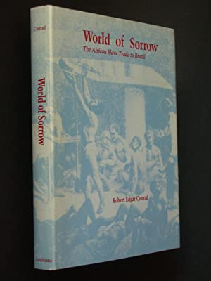 World of Sorrow: The African Slave Trade to Brazil
