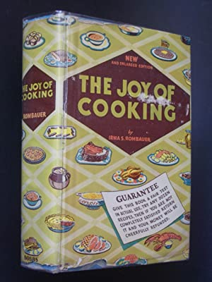 The Joy of Cooking: A Compilation of Reliable Recipes with an Occasional Culinary Chat