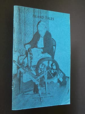 Island Tales [History and Anecdotes of Washington Island, Jacobsen's Book of Poems, A Gleam Acros...
