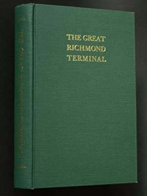 The Great Richmond Terminal: A Study in Businessmen and Business Strategy