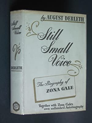 Still Small Voice: The Biography of Zona Gale