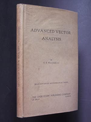 Advanced Vector Analysis with Application to Mathematical Physics