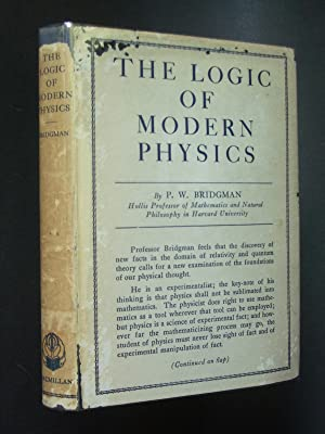 The Logic of Modern Physics