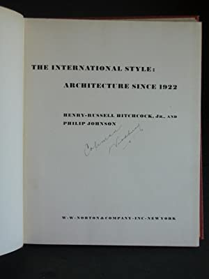 The International Style: Architecture Since 1922: Hitchcock, Henry-Russell, Jr. & Philip Johnson