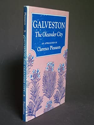 Galveston: The Oleander City