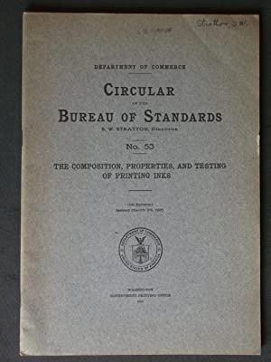 The Composition, Properties, and Testing of Printing: Bureau of Standards,