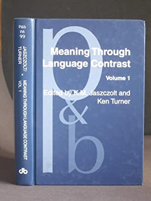 Meaning Through Language Contrast: Volume 1