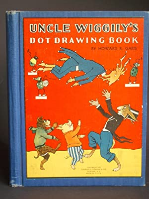 Uncle Wiggily's Dot Drawing Book: Garis, Howard R.