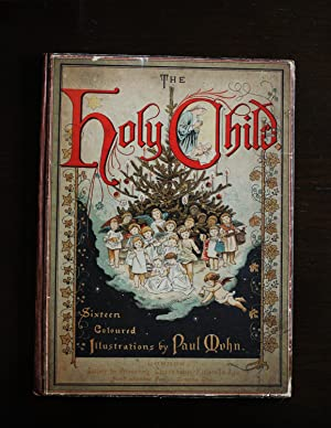 THE HOLY CHILD: Illustrated by Paul Mohn