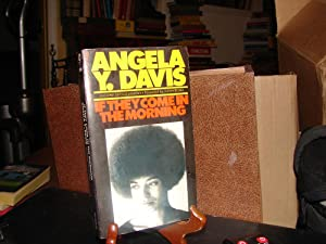 If They Come in the Morning; Voices: Angela Y. Davis