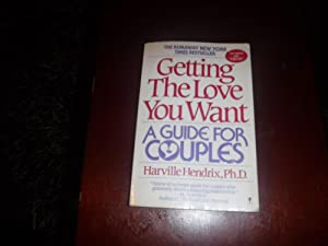 Getting the Love You Want: A Guide: Hendrix, Harville