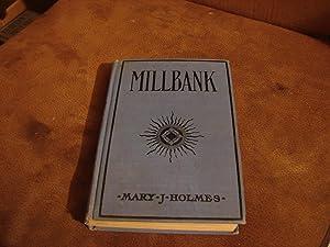 MILLBANK: MARY J. HOLMES