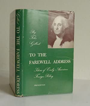 To The Farewell Address, Ideas of Early American Foreign Policy