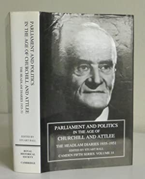 Parliament and Politics in the Age of Churchill and Attlee, The Headlam Diaries 1935-1951