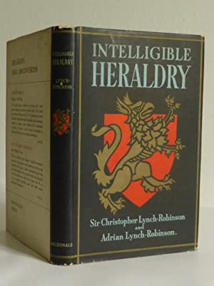 Intelligible Heraldry, The Application of the Mediaeval: Lynch-Robinson, Sir C.