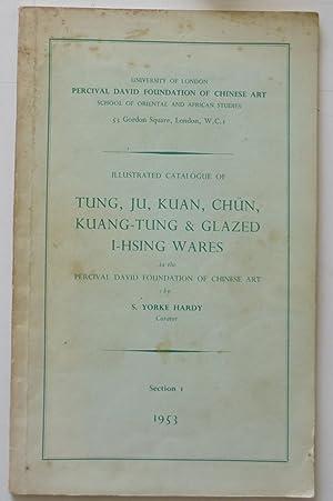 Illustrated Catalogue of Tung, Ju, Kuan, Chun,: S. Yorke Hardy