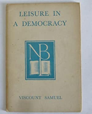 Leisure in a Democracy